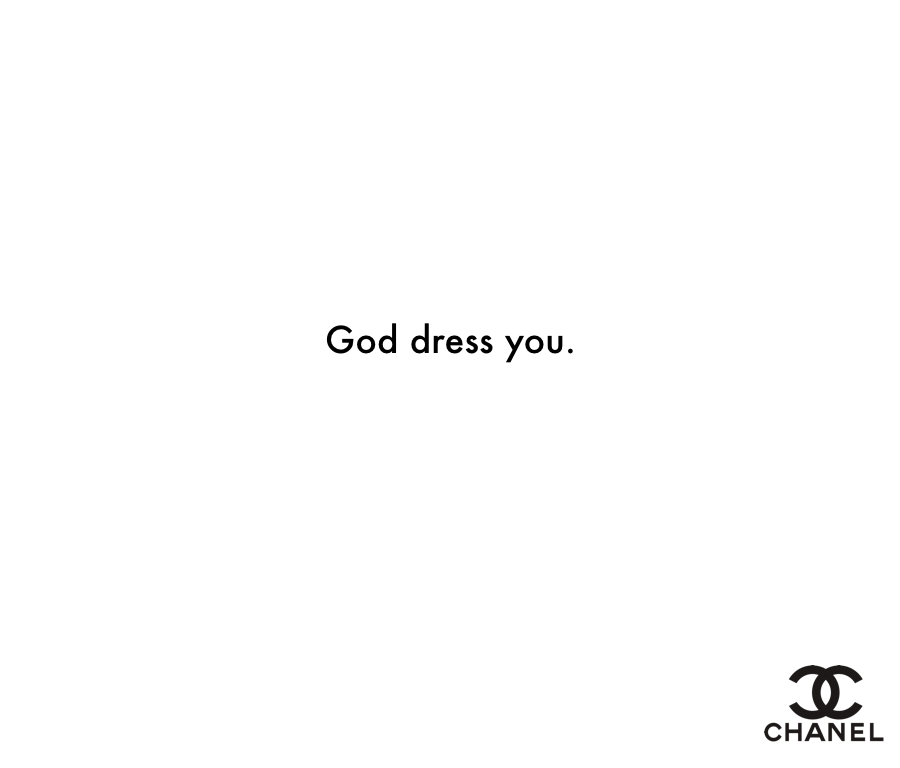 God dress you